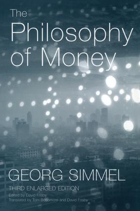 The Philosophy of Money: 3rd Edition (Paperback) book cover