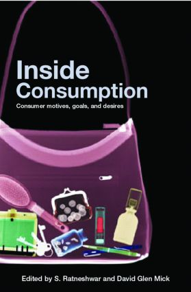 Inside Consumption: Consumer Motives, Goals, and Desires (Paperback) book cover