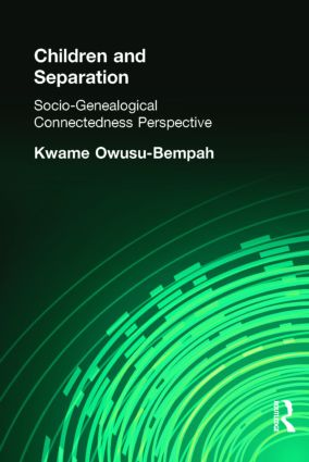 Children and Separation: Socio-Genealogical Connectedness Perspective (Hardback) book cover