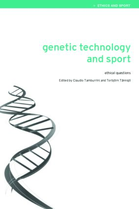 Genetic Technology and Sport: Ethical Questions book cover