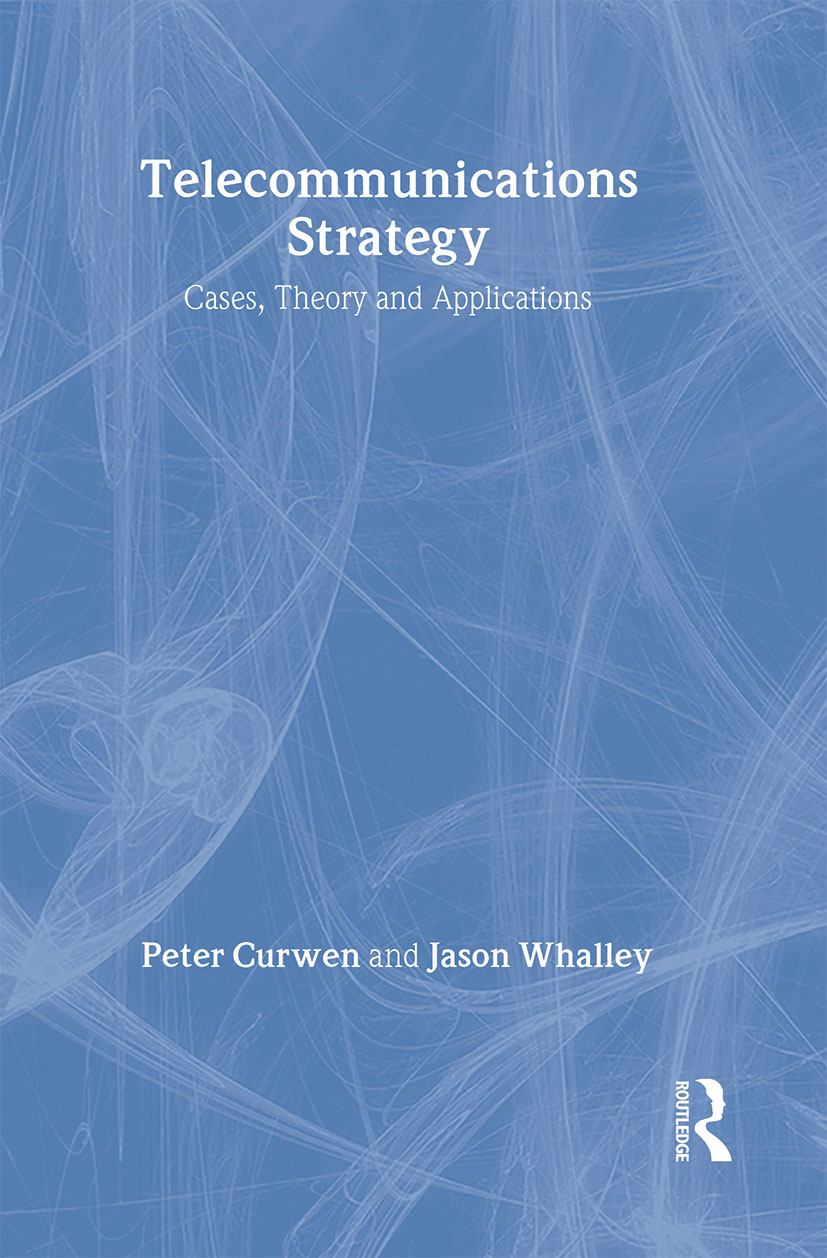 Telecommunications Strategy: Cases, Theory and Applications, 1st Edition (Hardback) book cover