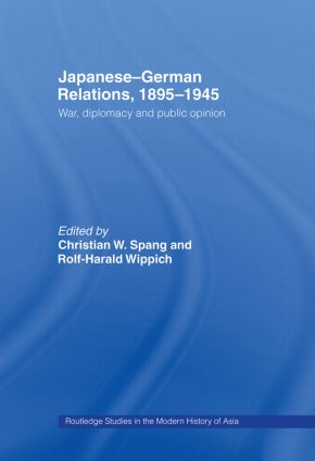 Japanese-German Relations, 1895-1945: War, Diplomacy and Public Opinion, 1st Edition (Hardback) book cover