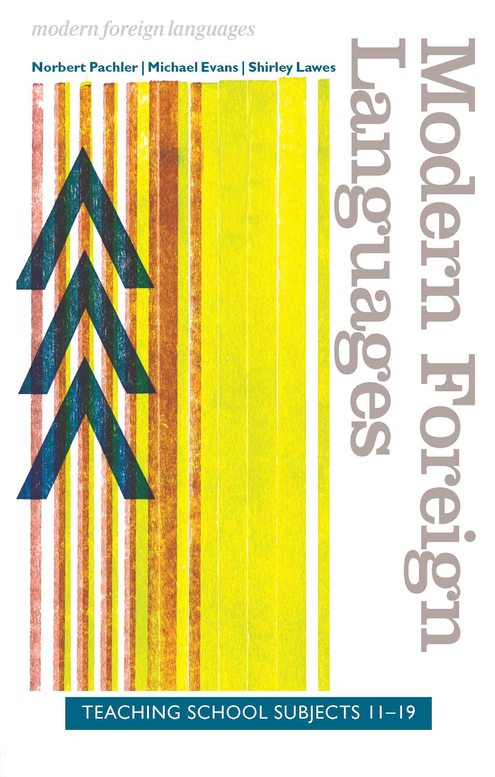Modern Foreign Languages: Teaching School Subjects 11-19 (Paperback) book cover