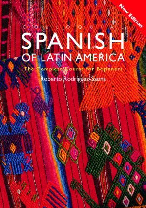 Colloquial Spanish of Latin America: The Complete Course for Beginners book cover