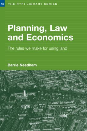 Planning, Law and Economics: The Rules We Make for Using Land, 1st Edition (e-Book) book cover