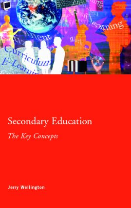 Secondary Education: The Key Concepts (Paperback) book cover
