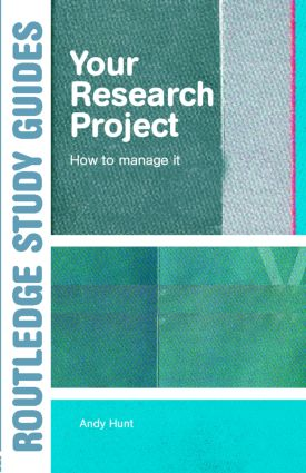 Your Research Project: How to Manage it, 1st Edition (e-Book) book cover