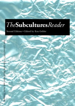 The Subcultures Reader: Second Edition book cover