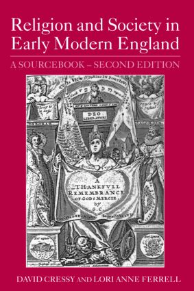 Religion and Society in Early Modern England: A Sourcebook, 2nd Edition (Paperback) book cover