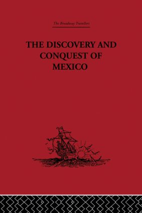 The Discovery and Conquest of Mexico 1517-1521 (Hardback) book cover