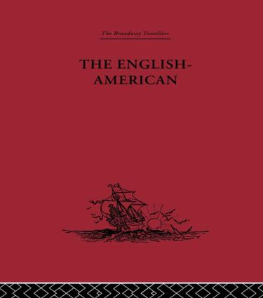 The English-American: A New Survey of the West Indies, 1648 (Hardback) book cover
