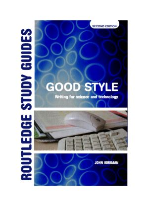 Good Style: Writing for Science and Technology book cover