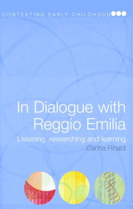In Dialogue with Reggio Emilia: Listening, Researching and Learning (Paperback) book cover