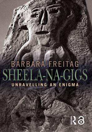 Sheela-na-gigs: Unravelling an Enigma (Paperback) book cover