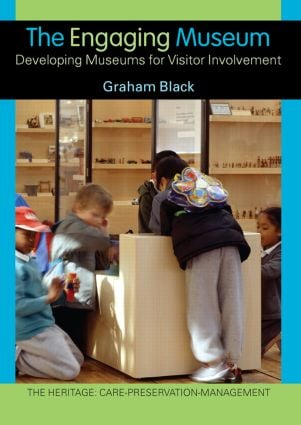 The Engaging Museum: Developing Museums for Visitor Involvement (Paperback) book cover