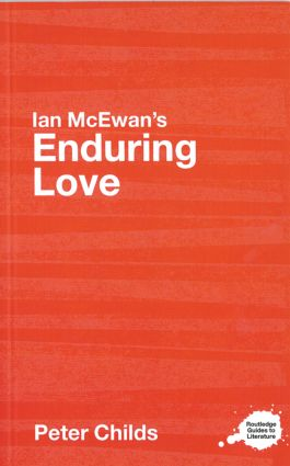 Ian McEwan's Enduring Love: A Routledge Study Guide (Paperback) book cover