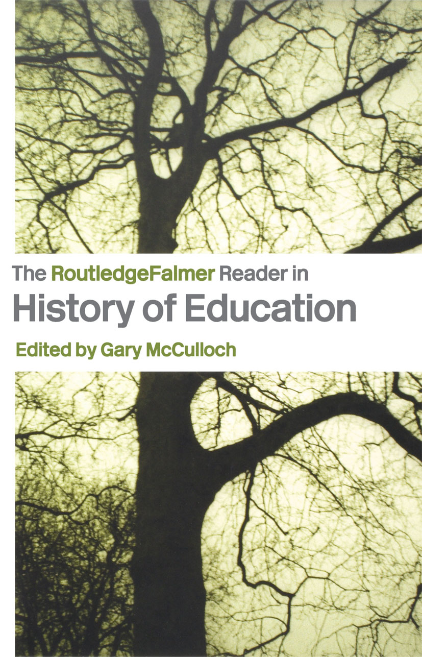 The RoutledgeFalmer Reader in the History of Education book cover