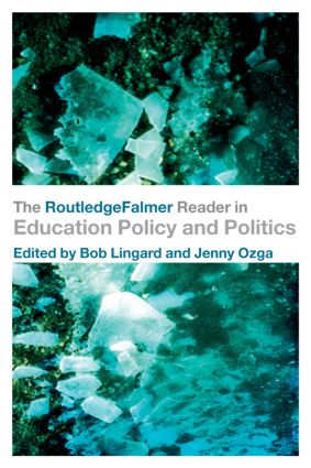The RoutledgeFalmer Reader in Education Policy and Politics (Paperback) book cover