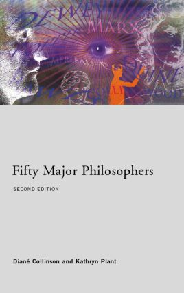 Fifty Major Philosophers: 2nd Edition (Paperback) book cover