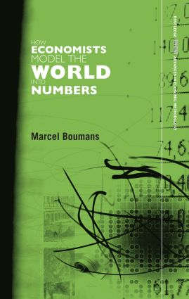 How Economists Model the World into Numbers book cover