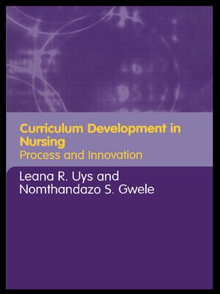 Curriculum Development in Nursing: Process and Innovation, 1st Edition (Hardback) book cover