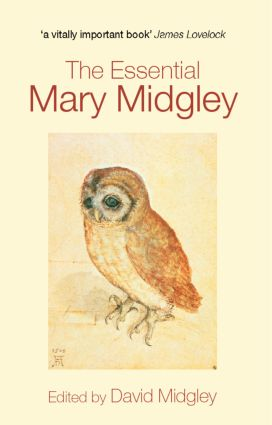 The Essential Mary Midgley (Paperback) book cover