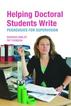 Helping Doctoral Students Write: Pedagogies for Supervision (Paperback) book cover