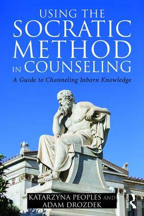 Using the Socratic Method in Counseling: A Guide to Channeling Inborn Knowledge (Paperback) book cover