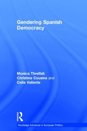 Gendering Spanish Democracy: 1st Edition (Hardback) book cover