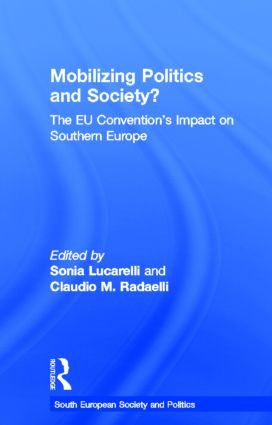 Mobilising Politics and Society?: The EU Convention's Impact on Southern Europe book cover