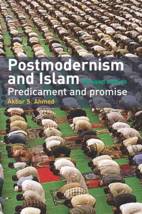 Postmodernism and Islam: Predicament and Promise, 2nd Edition (Paperback) book cover
