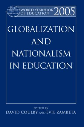 World Yearbook of Education 2005: Globalization and Nationalism in Education, 1st Edition (Hardback) book cover