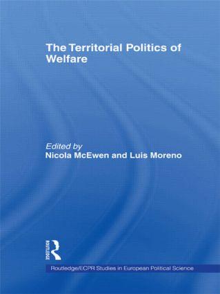 The Territorial Politics of Welfare: 1st Edition (Hardback) book cover