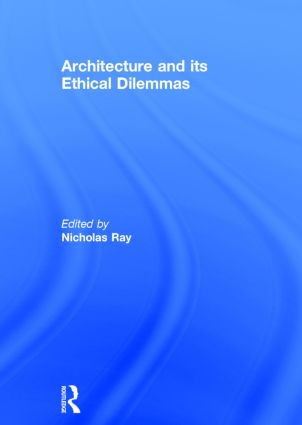 Architecture and its Ethical Dilemmas book cover