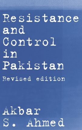 Resistance and Control in Pakistan: 1st Edition (Paperback) book cover