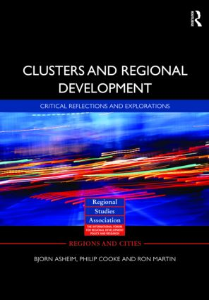 Clusters and Regional Development: Critical Reflections and Explorations, 1st Edition (Hardback) book cover