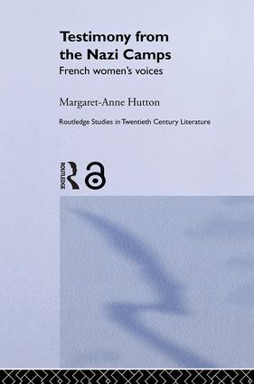 Testimony from the Nazi Camps: French Women's Voices (Hardback) book cover