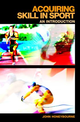 Acquiring Skill in Sport: An Introduction (Paperback) book cover