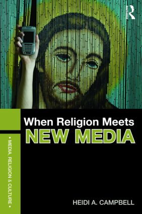 When Religion Meets New Media: 1st Edition (Paperback) book cover