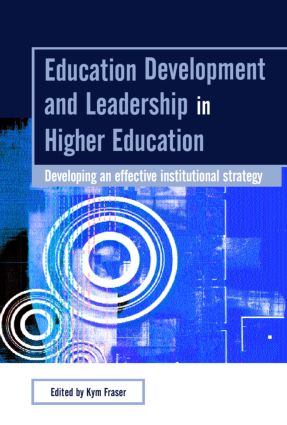 Education Development and Leadership in Higher Education: Implementing an Institutional Strategy, 1st Edition (Paperback) book cover