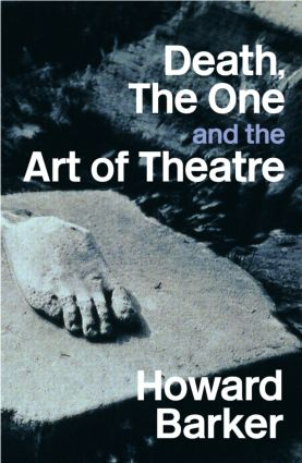 Death, The One and the Art of Theatre: 1st Edition (Paperback) book cover