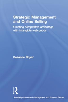 Strategic Management and Online Selling: Creating Competitive Advantage with Intangible Web Goods book cover
