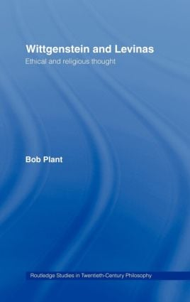 Wittgenstein and Levinas: Ethical and Religious Thought book cover