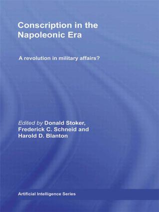 Conscription in the Napoleonic Era: A Revolution in Military Affairs? (Hardback) book cover
