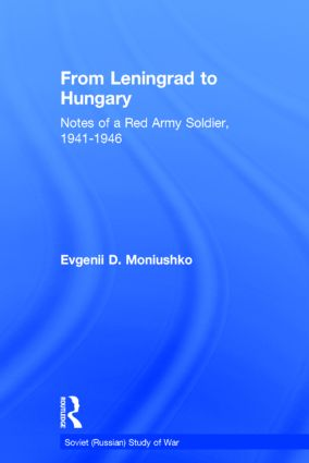 From Leningrad to Hungary: Notes of a Red Army Soldier, 1941-1946 book cover