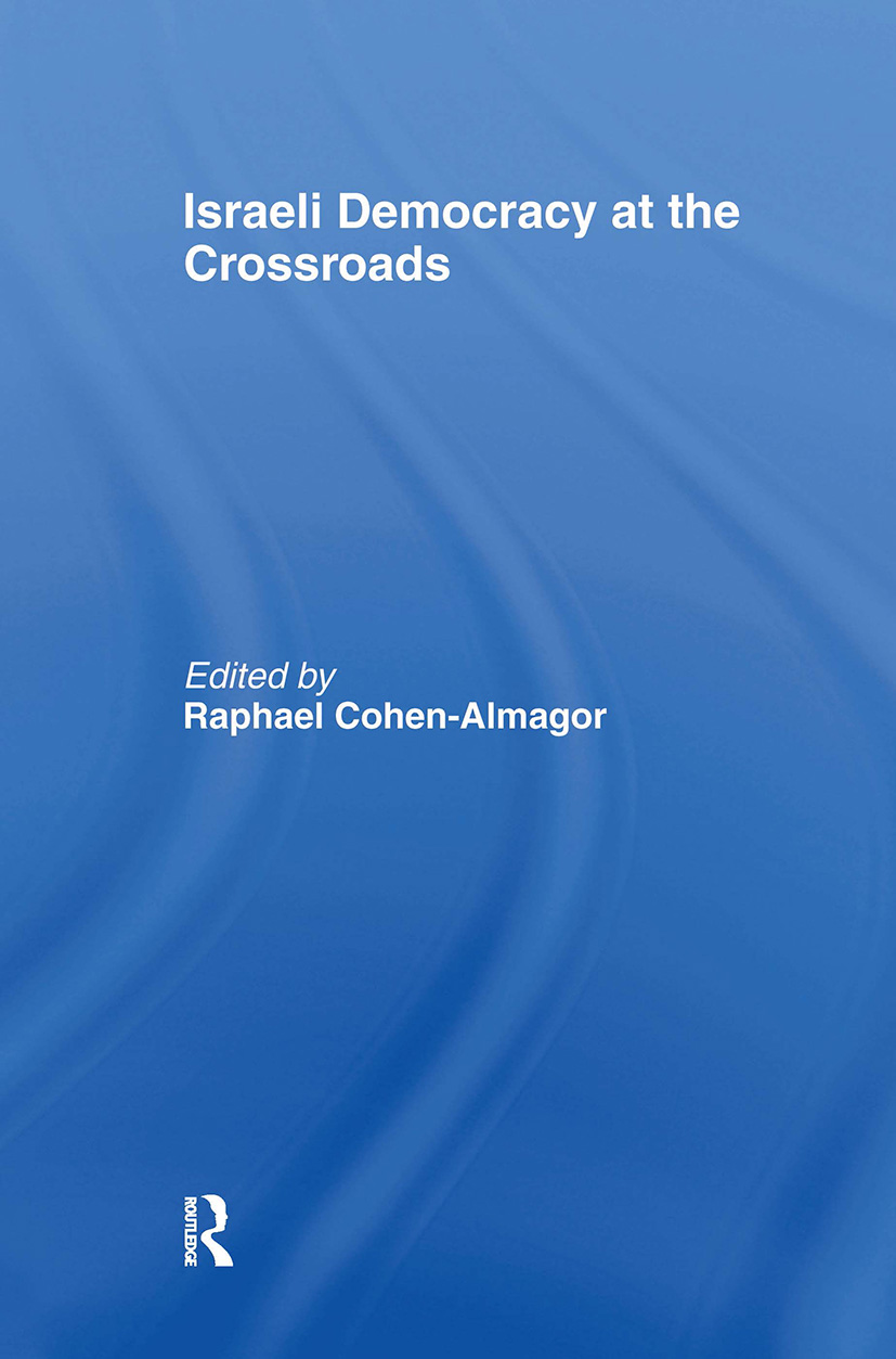 Israeli Democracy at the Crossroads (Hardback) book cover