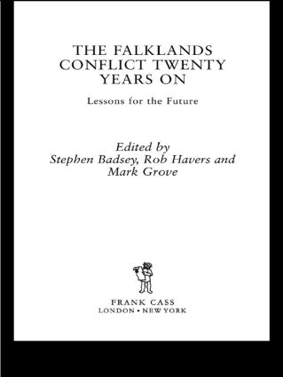 The Falklands Conflict Twenty Years On: Lessons for the Future, 1st Edition (Paperback) book cover