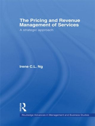 The Pricing and Revenue Management of Services: A Strategic Approach (Hardback) book cover