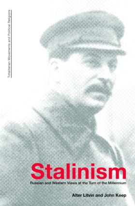 Stalinism: Russian and Western Views at the Turn of the Millenium (Paperback) book cover