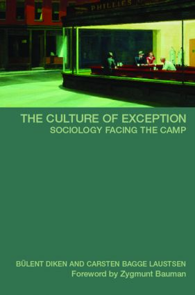 The Culture of Exception: Sociology Facing the Camp, 1st Edition (Paperback) book cover
